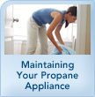 Maintaining Your Propane Appliance